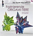 Buch Topp Faszinierende Origami-Tiere